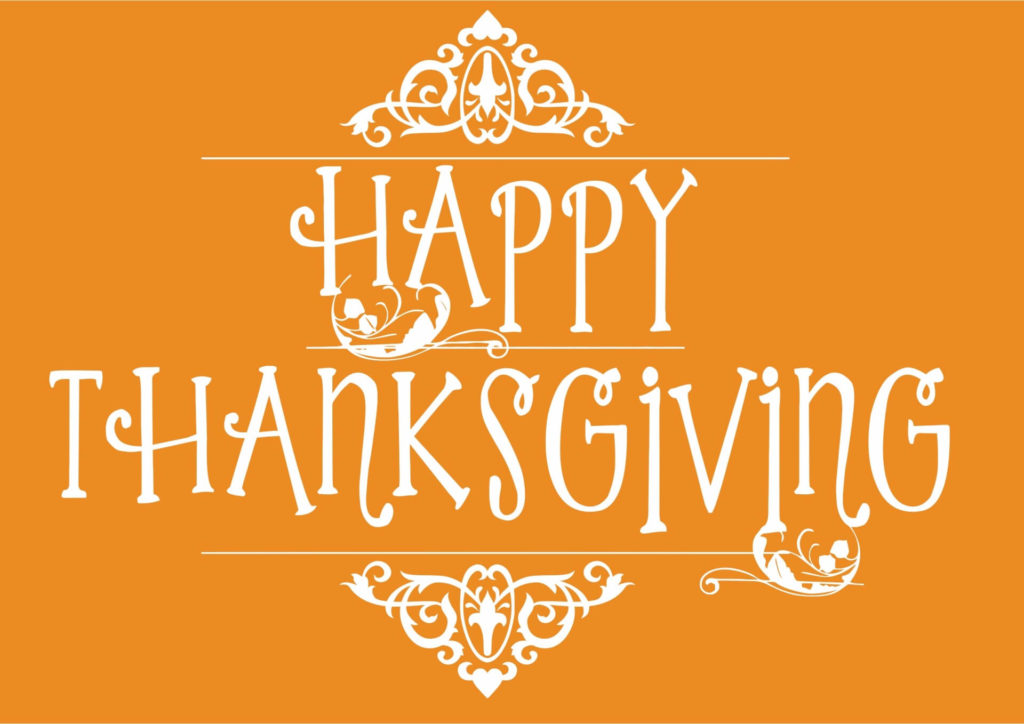 Happy Thanksgiving graphic, with white lettering on an orange background